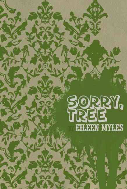 Sorry, Tree By Myles, Eileen